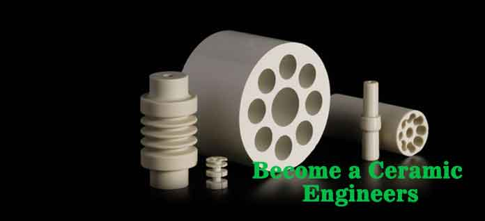 Career in Ceramic Engineering - Complete Guide
